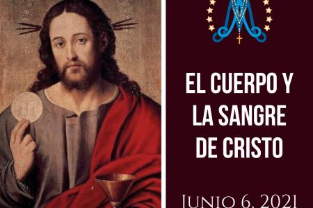 El Cuerpo y la Sangre de Cristo
